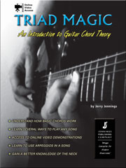 Triad Magic - Learn Guitar Theory using Triads, Guitar Scales and Arpeggios